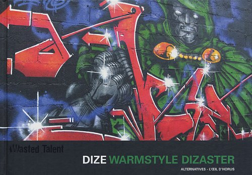 Dize Warmstyle dizaster (French Edition): Julien Malland