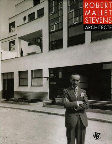 9782862274522: Robert Mallet-Stevens Architecte