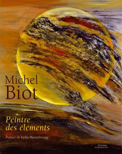 9782862274799: Michel Biot: Peintre des �l�ments