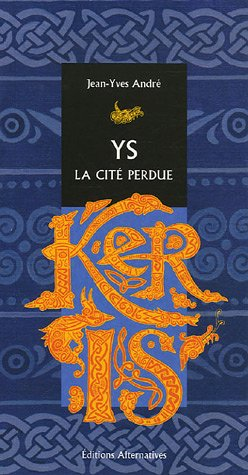 9782862274812: Ys, la cité perdue (French Edition)