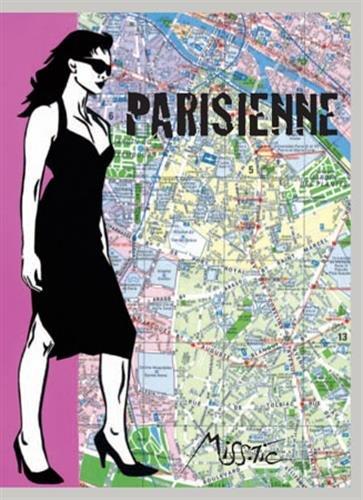 Parisienne: Miss.Tic