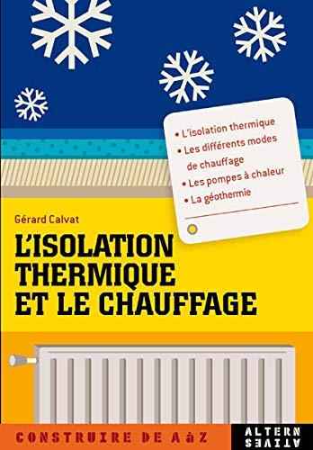 9782862275871: L'isolation thermique et le chauffage