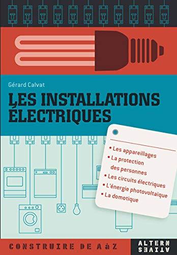 9782862275888: Les installations électriques