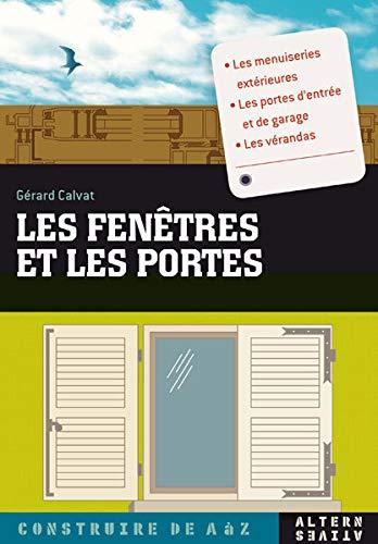 FENÊTRES ET LES PORTES (LES): CALVAT G�RARD