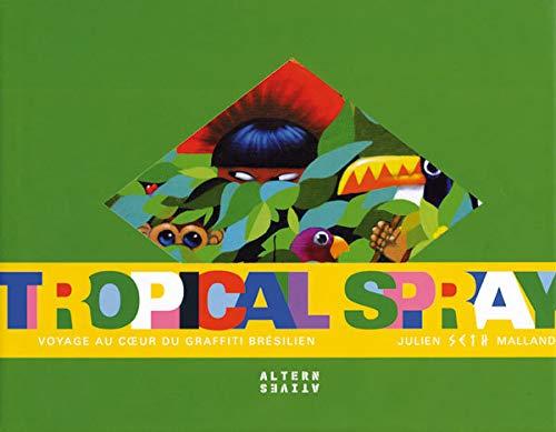 9782862276366: Tropical Spray