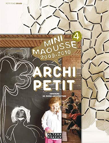 Archi Petit : Concours de micro architecture Mini Maousse 2009-2010: FIONA MEADOWS