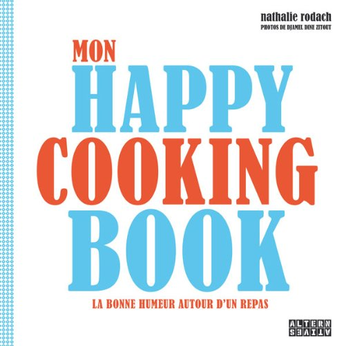 9782862277332: Mon happy cooking book