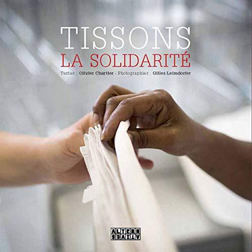 9782862277400: Tissons la solidarité