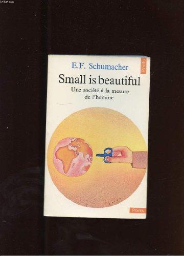 9782862280011: Small is beautiful : une société à la mesure de l'homme