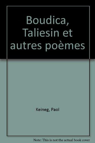9782862310268: Boudica, Taliesin et autres poèmes