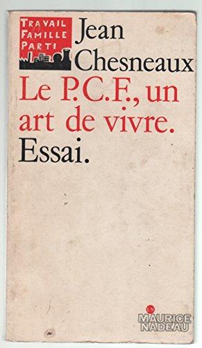 9782862310275: Le PCF, un art de vivre (French Edition)