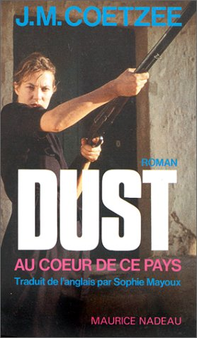 Dust au Coeur de Ce Pays (French: Coetzee