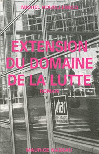 9782862311241: Extension du domaine de la lutte: Roman (French Edition)