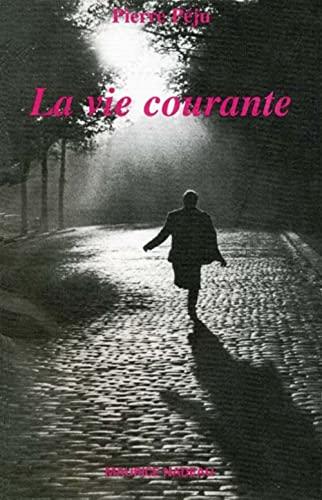 9782862311326: La vie courante (French Edition)