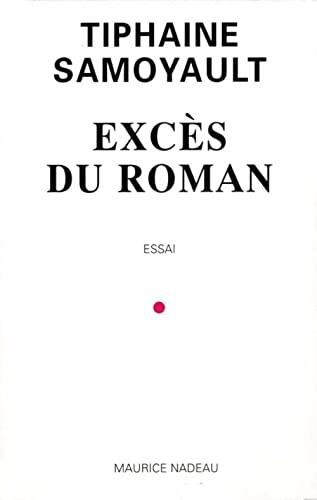 9782862311524: Exces du roman (Nadeau Maurice)