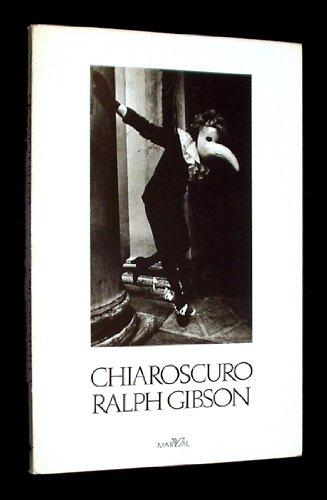 Chiaroscuro: Gibson, Ralph