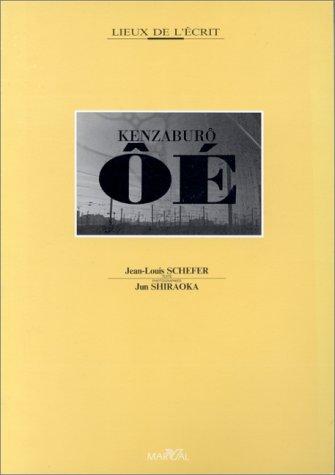 9782862340715: Kenzaburô Ôé (Lieux de l'écrit) (French Edition)
