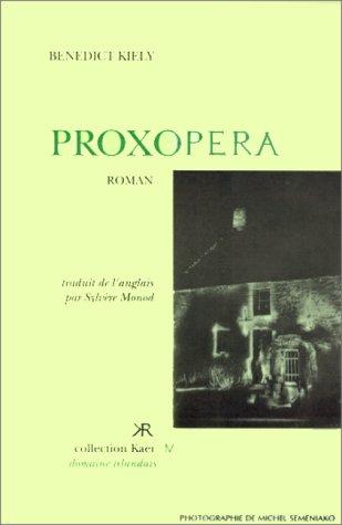 Proxopera: Benedict Kiely