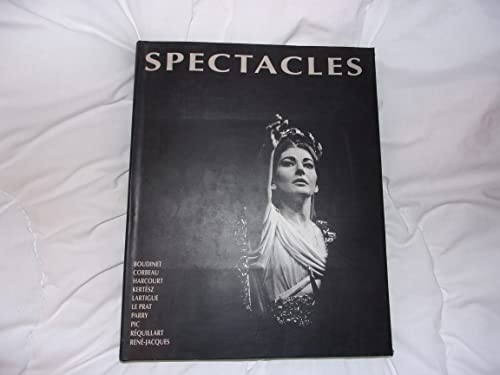 Spectacles: De la scene a l'ecran : Jacques-Henri Lartigue, Therese Le Prat, Andre Kertesz, ...