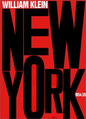 William Klein: New York 1954-1955 (SIGNED): Klein, William