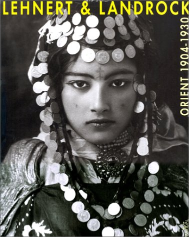 9782862342771: LEHNERT & LANDROCK. Orient 1904-1930