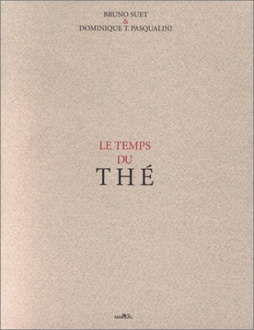 Le temps du the? (French Edition)
