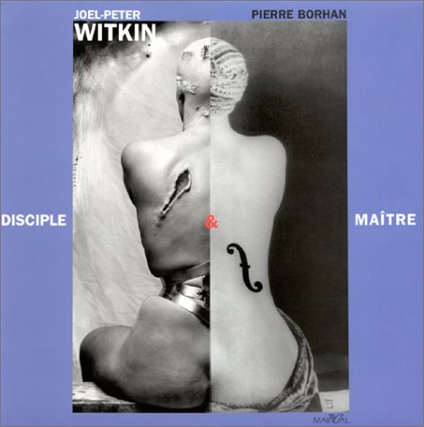 9782862342917: Joel-Peter Witkin: Disciple and Master