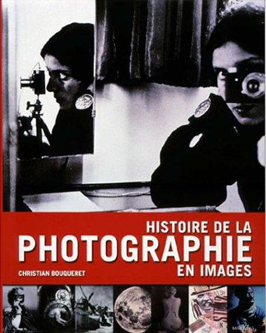 9782862343006: Histoire de la photographie en images