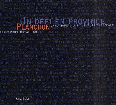 9782862343082: Un défi en province: Planchon (French Edition)