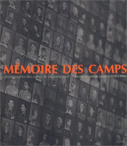 9782862343198: Mémoire des camps (1933-1949)