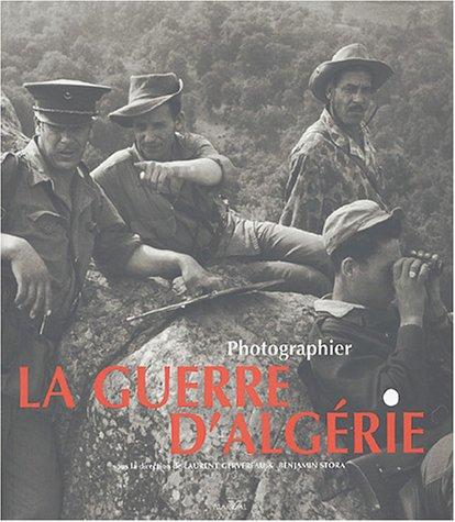 9782862343785: Photographier la guerre d'Alg�rie