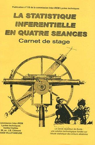 9782862401188: La statistique inférentielle en quatre séances : Carnet de stage