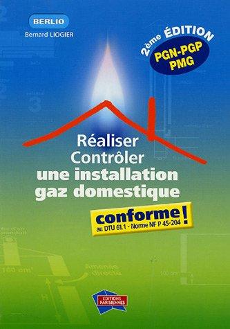 9782862430768: Réaliser, contrôler une installation gaz domestique conforme !