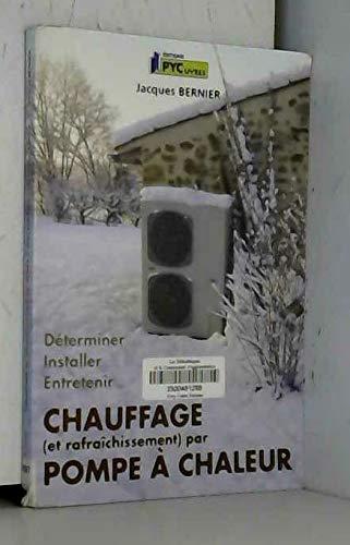 9782862430843: chauffage (et raffarichissement) par pompe à chaleur