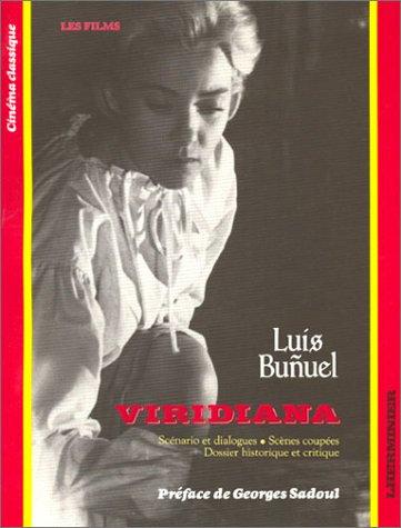 9782862440262: Viridiana : Scénario et dialogues - Scènes coupées - Dossier historique et critique