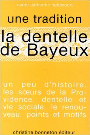 9782862530307: La dentelle de Bayeux