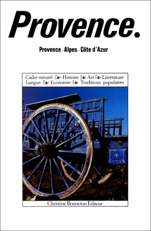 ENCYCLOPEDIES REGIONALES ; PROVENCE -COTE D'AZUR