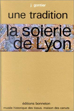 9782862530963: Soierie de Lyon