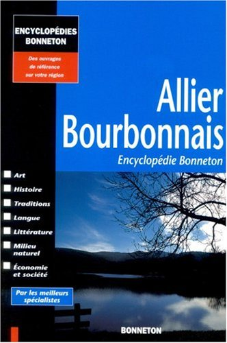 9782862532370: Allier (Encyclopédies Bonneton) (French Edition)