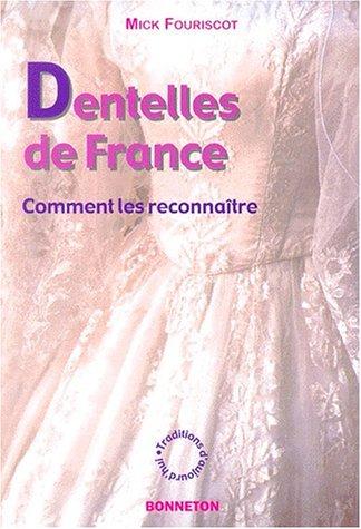 9782862532745: Dentelles de France