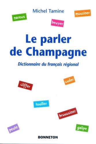 9782862533377: *le Parler de Champagne