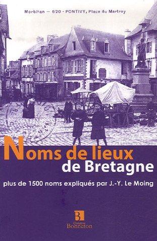 9782862534046: Noms de lieux de Bretagne : Plus de 1500 noms expliqués