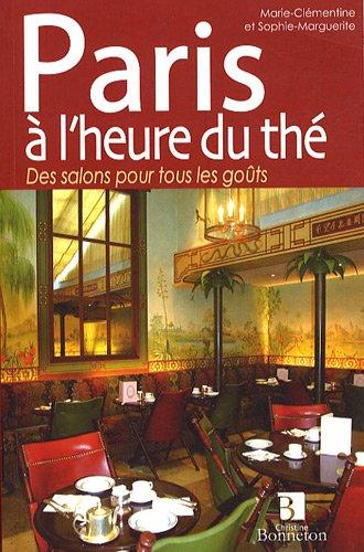 9782862534336: Paris a L'heure Du the: Teatime in Paris