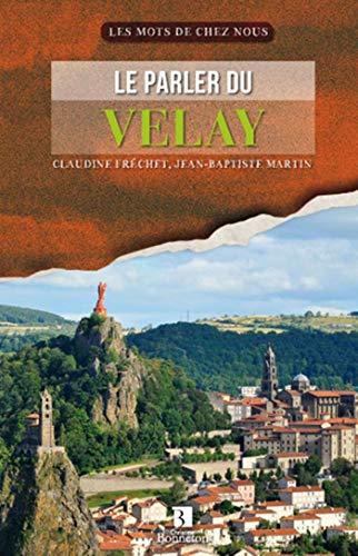 9782862536606: Le parler du Velay