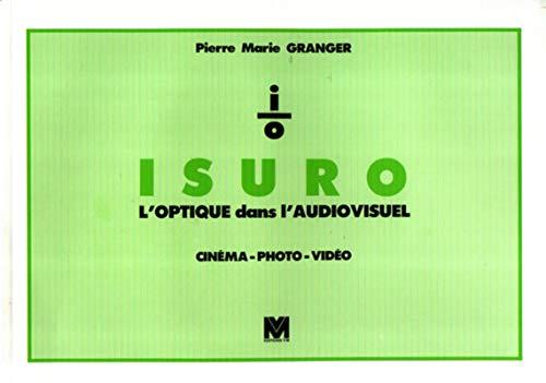 9782862580999: ISURO : l'optique dans l'audiovisuel
