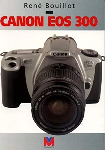 9782862581972: Canon EOS 300