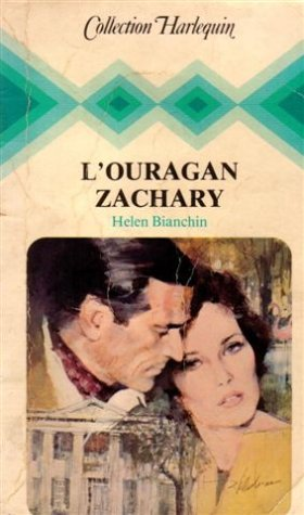 9782862590837: L'ouragan Zachary : Collection : Collection harlequin n° 81