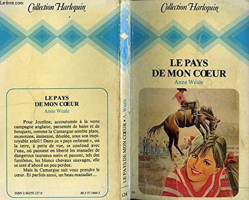 Le Pays de mon coeur (Collection Harlequin): n/a