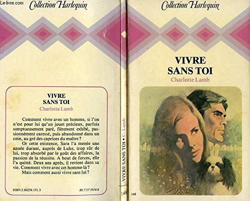 9782862591513: Vivre sans toi (Collection Harlequin)
