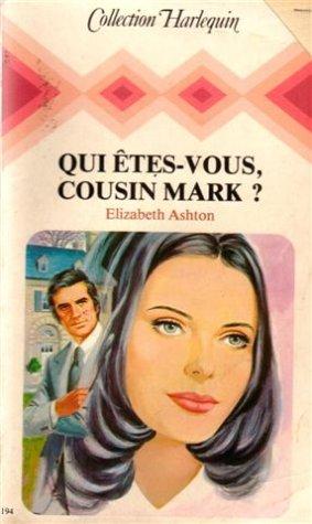Qui êtes-vous, cousin Mark ?
